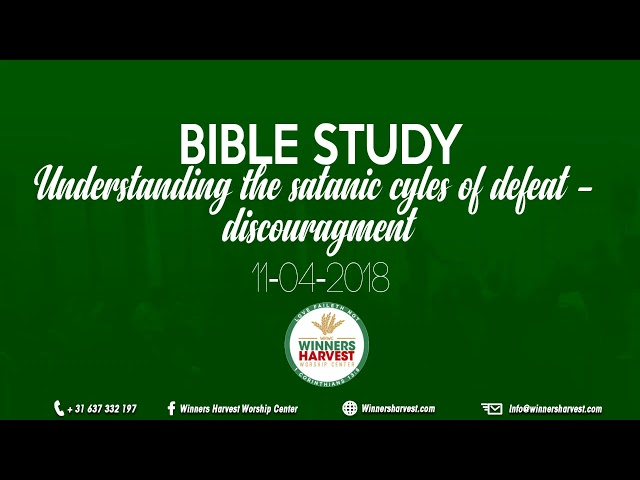 Understanding the satanic cycles of defeat - Discouragment - 11-04-2018