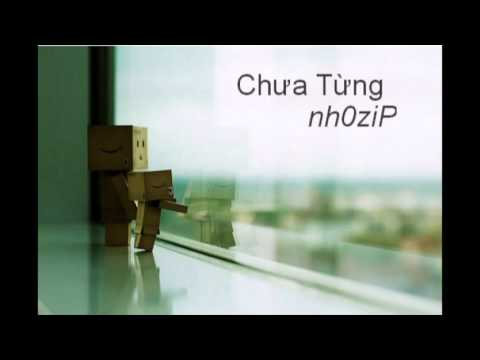 Chưa Từng - nh0ziP Travel Video