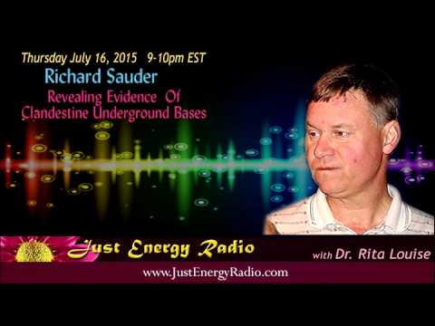 Revealing Evidence Of Clandestine Undergroud Bases - Richard Sauder - Just Energy Radio