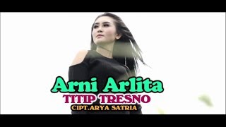 Ani Arlita - Titip Tresno