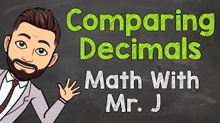 Comparing Decimals   Mąth with Mr. J