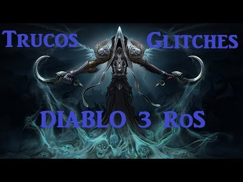 Diablo 3 Reaper Of Souls - Trucos, Glitches y Exploits