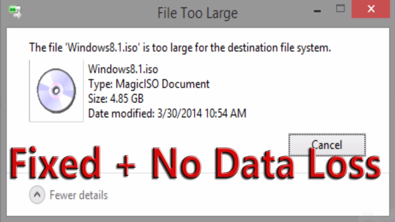 File is too large\