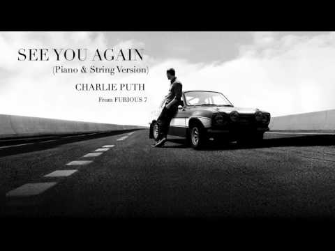 See You Again Piano & String Version  Charlie Puth  from FURIOUS 7