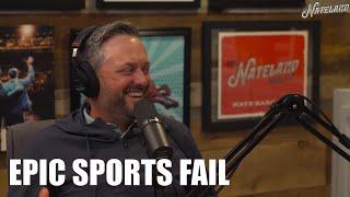 OurMost Embarrassing Sports Fails | Nateland Podcast