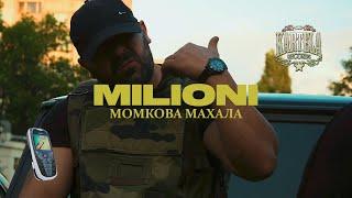 MILIONI - МОМКОВА МАХАЛА (Official Music Video)