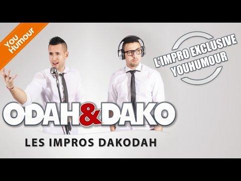 ODAH ET DAKO - L'improvisation exclusive