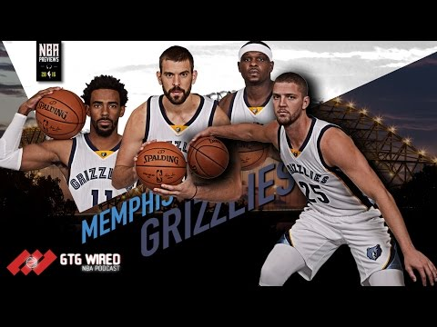 Memphis Grizzlies NBA Previews 16/17   Go-to-Guys Wired #145