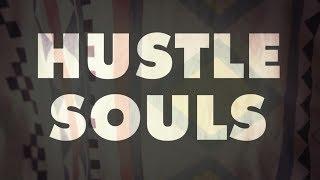 Hustle Souls Make Believe Official Video