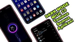 Download lagu Kostumisasi Dark Theme Miui 10 / Tembus Semua Aplikasi