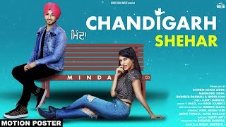Chandigarh Shehar (Motion Poster) MINDA | Releasing on 30th September | White Hill Music