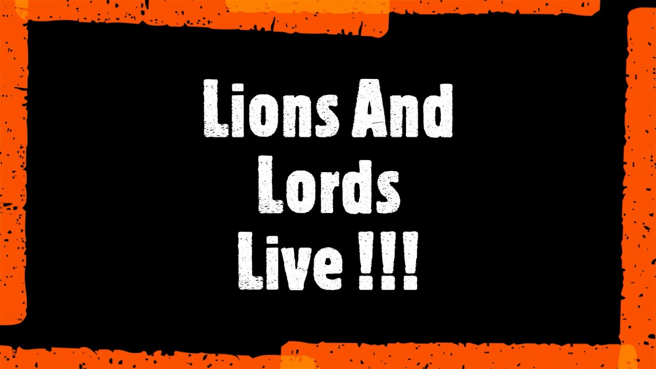 Lions And Lords Live 2