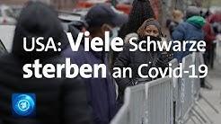 Covid-19 trifft Afroamerikaner härter als andere US-Bürger