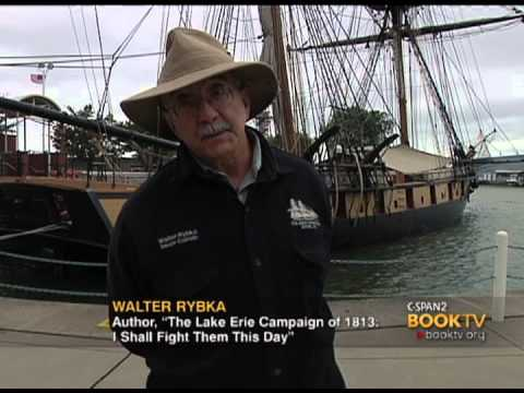 C Span Cities Tour Erie Lake Erie Campaign Of 1813 Youtube