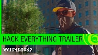 Watch Dogs 2 Trailer: Hack Everything – E3 2016 [NA]