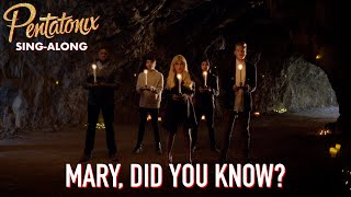 [SING-ALONG VIDEO] Mary, Did You Know?  Pentatonix