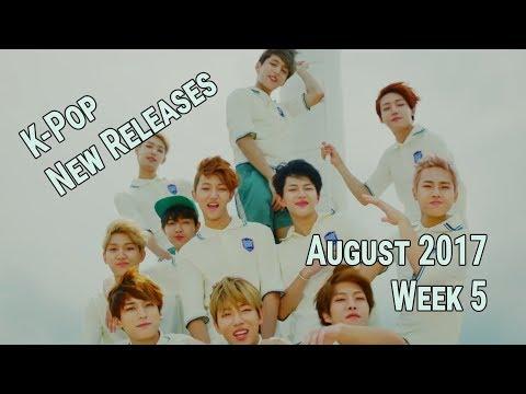 K-Pop New Releases - August 2017 Week 5 - K-Pop ICYMI
