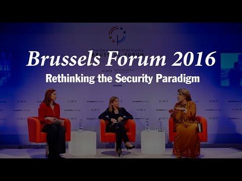 Brussels Forum 2016: Rethinking the Security Paradigm