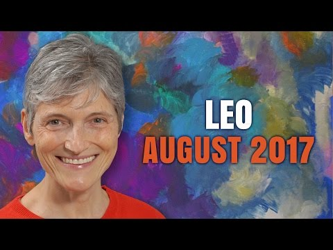 Leo August 2017 Horoscope Forecast | Barbara Goldsmith Astrologer