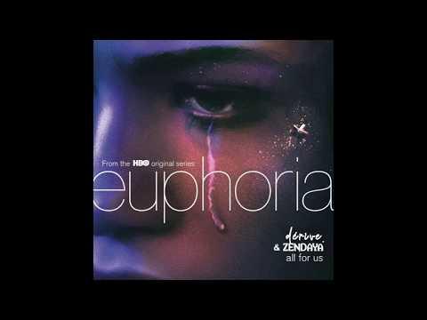 All For Us - Zendaya Only (Euphoria HBO Original Soundtrack)