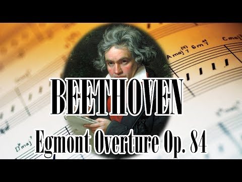🎼 BEETHOVEN Egmont Overture Op. 84 | BEETHOVEN Classical Music for Relaxation and Studying