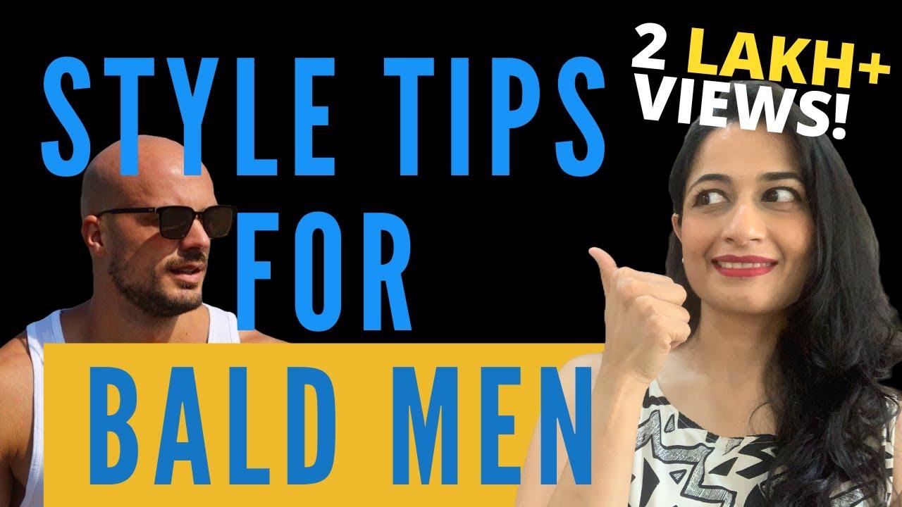 7 Styling Tips for BALD MEN