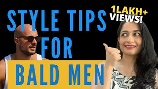 7 Styling Tips for BALD MEN