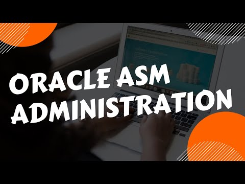 Oracle ASM Administration - Session 1