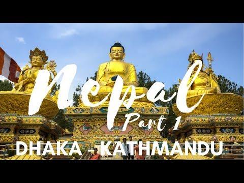 Two Weeks in Nepal   Episode 1   Dhaka To Kathmandu