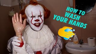 Wash your Hands and Sing along with Pennywise! (PennyWASH) #SafeHands #WithMe