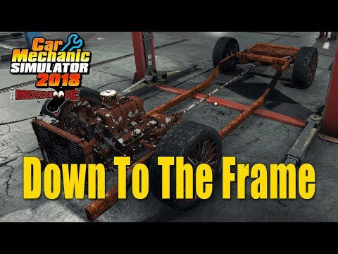 Car Mechanic Simulator 2018   Down To Just The Frame   C10 by Fulysic