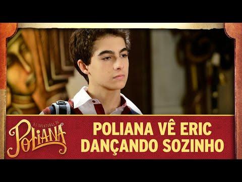 Poliana vê Eric dançando sozinho  As Aventuras de Poliana