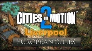 #3, Carretera cortada + tranvía y barcos (LIVERPOOL) | DLC EUROPEAN CITIES, CIM2 |