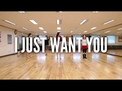 I Just Want You - Line Dance
