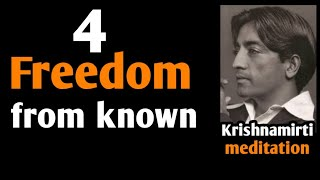 4.Freedom from the known    Ashish Shukla from Deep Knowledge