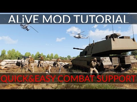 Quick & Easy Combat Support - ALiVE Mod Tutorial -  ARMA 3