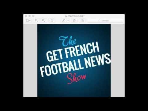 Get French Football News Preview Show February 23, 2017