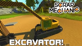 VIEWER REQUEST! EXCAVATOR WITH treads......... (Scrap Mechanic #35)