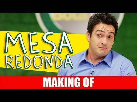 Making Of – Mesa Redonda