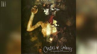 Oceans of Sadness - The Arrogance of Ignorance (Full album HQ)
