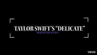 Taylor Swift - Delicate (Behind The Scenes) (Full HD 1080p)