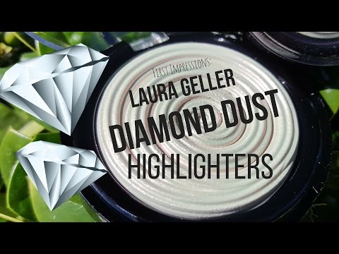 FIRST IMPRESSIONS:  Laura Geller Diamond Dust Highlighters!!