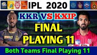 Kolkata Knight Riders Vs Kings Xi Punjab Playing 11   KXIP Vs KKR Playing 11   IPL 2020 Match