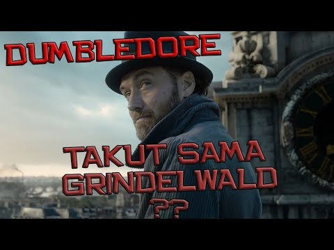 Dumbledore Takut Sama Gridelwald ? Fantastic Beasts Crime of Grildelwald Trailer Breakdown Indonesia