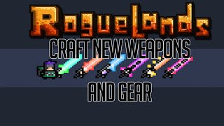 Roguelands Crafting Guide (Weapons and Armor)