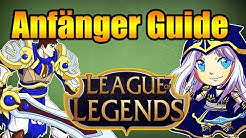 ANFÄNGER GUIDE - League of Legends