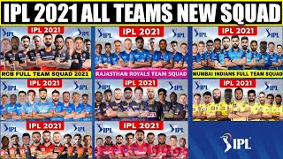 IPL 2021 : All Teams Confirmed Squad | Final Squad of All Team for IPL 2021 | IPL Final Team Squad |