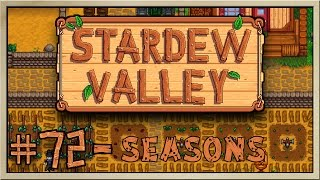 Stardew Valley - [Inn's Farm - Episode 72] - Seasons
