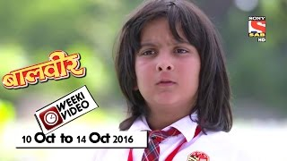 Video WeekiVideos | Baalveer | 10 October to 14 October 2016 download MP3, 3GP, MP4, WEBM, AVI, FLV Juli 2018