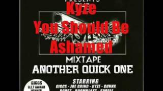 Kyze - You Should Be Ashamed - Track 12